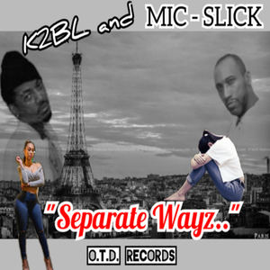 Anthony Mic-Slick - Separate Wayz