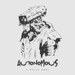 A While Away - Autonomous