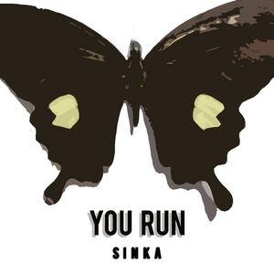SINKA - You Run
