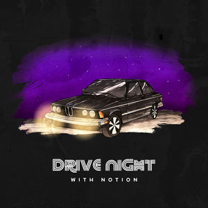 With Notion - Drive Night