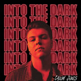 Calum Jones - Into The Dark