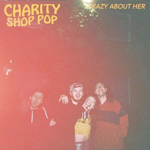 Charity Shop Pop - Crazy About Her