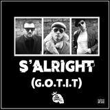 We Three Kings - S'alright (G.O.T.I.T)