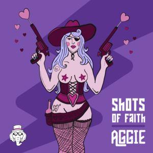 AGGIE - Shots of faith