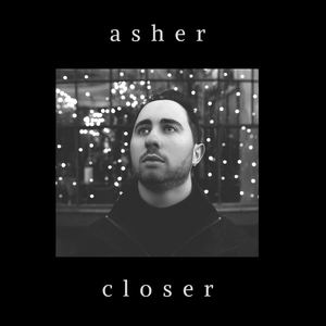 Asher - Closer