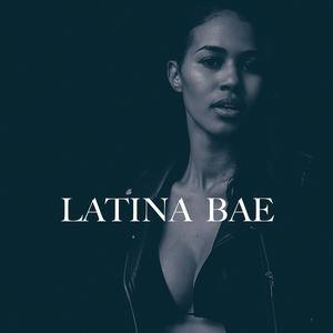 Mylo Maey - Latina Bae