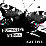 Kat Five - Butterfly Wings