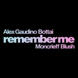Alex Gaudino & Bottai ft. Moncrieff & Blush