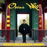 Oscar Mic - Mountain Melody Maker