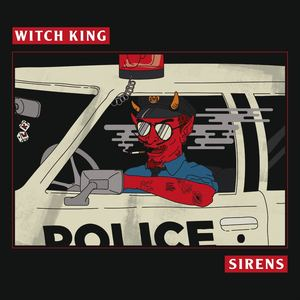 Witch King - Sirens