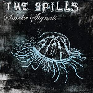 The Spills - Strangers On Trains