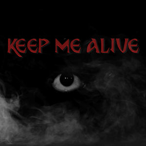 Human X - Keep Me Alive