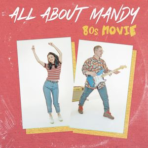 All About Mandy - 80s Movie