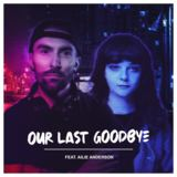 Andrew Brien - Our Last Goodbye (feat. Ailie Anderson)