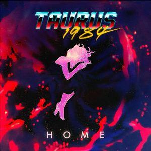 Taurus 1984 - Home