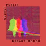 Secret Public - Breakthrough