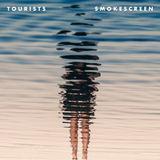 Tourists - Smokescreen