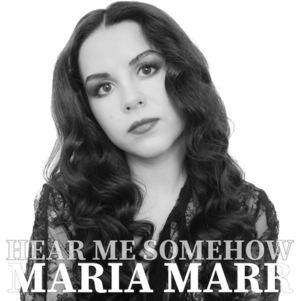 Maria Marr - Hear Me Somehow
