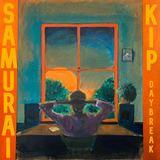 Samurai Kip - Daybreak