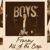 Franky - All Of The Boys