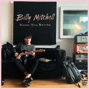 Billy Mitchell - Know You Better