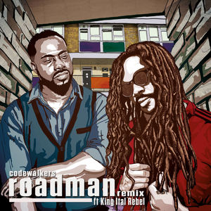 Codewalkers - Roadman feat. King Ital Rebel [remix]