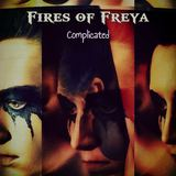 Fires of Freya - Complicated