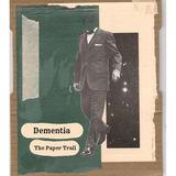 The Paper Trail - Dementia