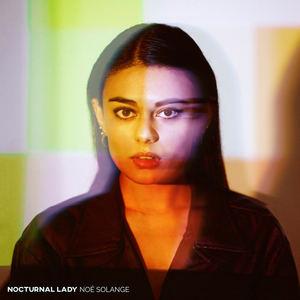 Noé Solange - Nocturnal Lady
