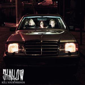 Shallow - '84