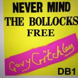 DeafboyOne  - NEVER MIND THE BOLLOCKS FREE GARY CRITCHLEY