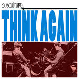 SubCulture - Think Again
