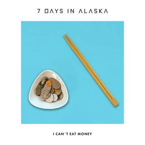 7 Days In Alaska  - I Cant Eat Money