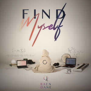 Raen Dane - Find Myself
