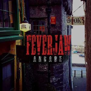Feverjaw - Arcade