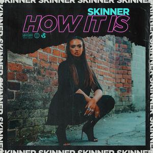 skinnermusicuk - How It Is