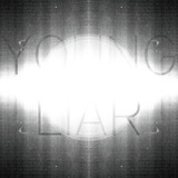 Young Liar - Can't Do Attitude