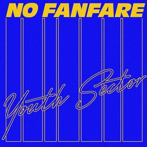 Youth Sector - No Fanfare