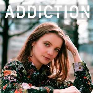 Izzy Staden - Addiction