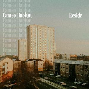 Cameo Habitat - Reside