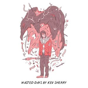 Kev Sherry - Wasted Days