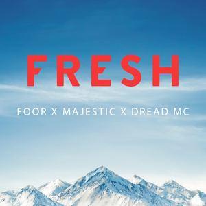 FooR x Majestic x Dread MC