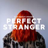 Alice Bentley - Perfect Stranger