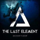 The Last Element - Ocean Floor