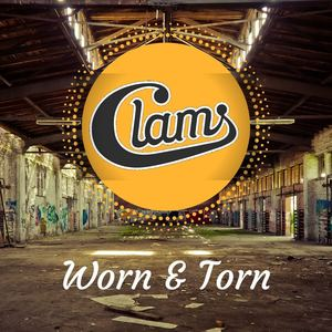 Clams - Worn and Torn