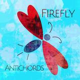 ANTICHORDS - Firefly