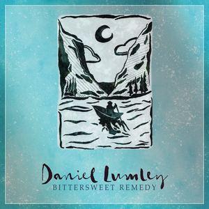 Daniel Lumley - Daniel Lumley - Bittersweet Remedy