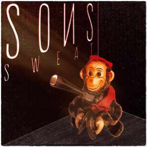 SONS - SWEAT