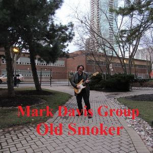 Mark Davis Group - Old Smoker