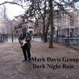 Mark Davis Group - Dark Night Rain